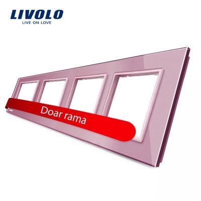 Rama priza cvadrupla Livolo din sticla culoare roz