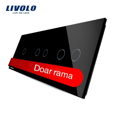 Panou intrerupator simplu+dublu+dublu cu touch LIVOLO din sticla culoare neagra