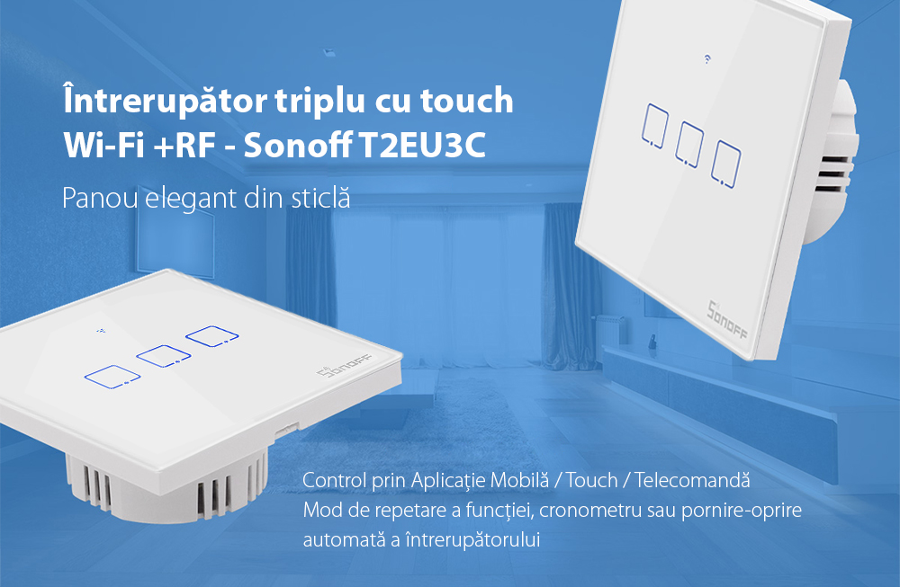 Intrerupator triplu cu touch Sonoff T2EU3C, Wi-Fi + RF, Control de pe telefonul mobil