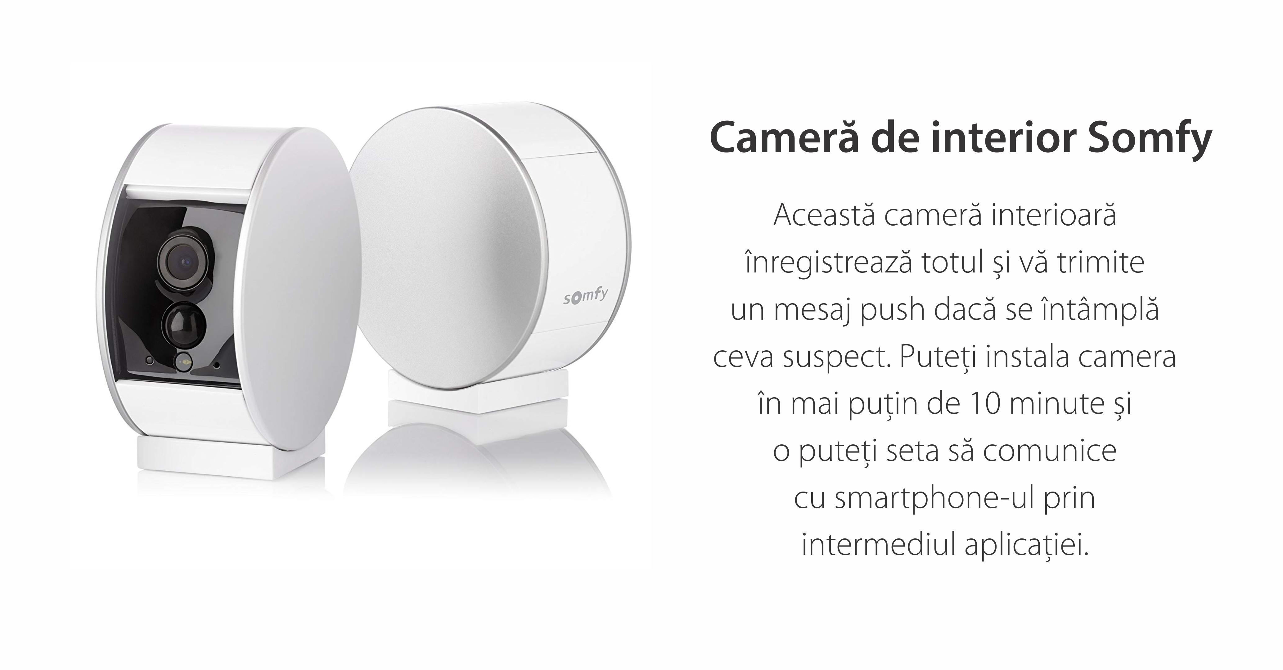Camera Video HD de interior Somfy Protect, Vedere pe timp de noapte, Zoom de 8x, Compatibil cu TaHoma, Amazon Alexa, IFTTT si Works With Nest