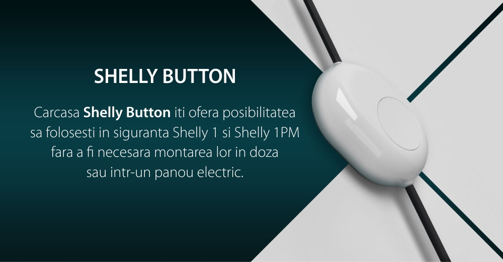 Carcasa Shelly Button, Compatibilitate cu Shelly 1 &1PM, Control aplicatie