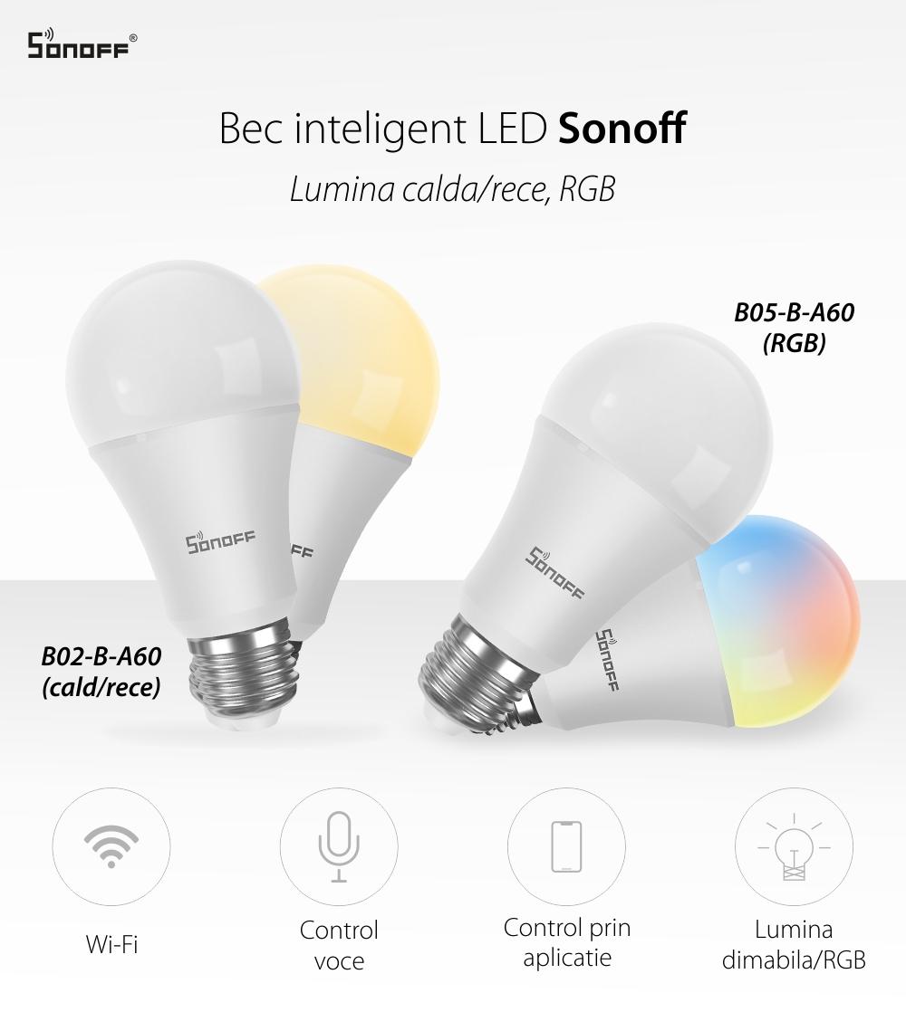 Bec inteligent cu LED Sonoff B02-B-A60, Lumina calda / rece, Putere 9W, 806 LM, Control aplicatie